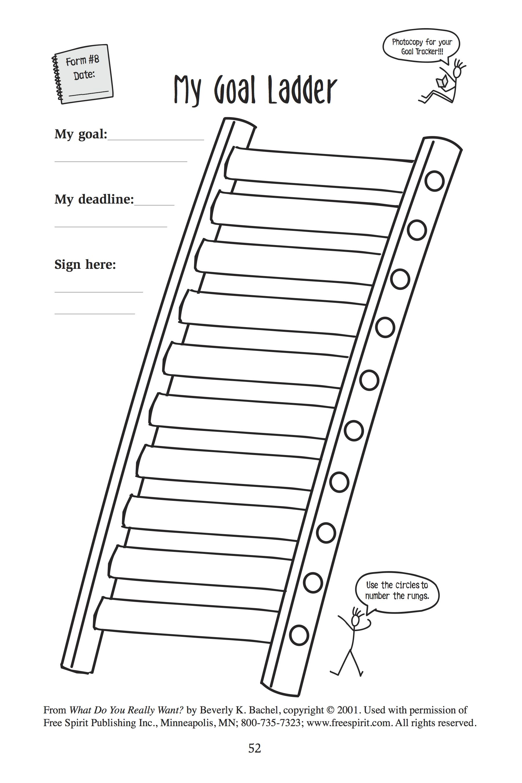 Free Printable Handout For Teachers Counselors And Parents My Goal Ladder From What Do You