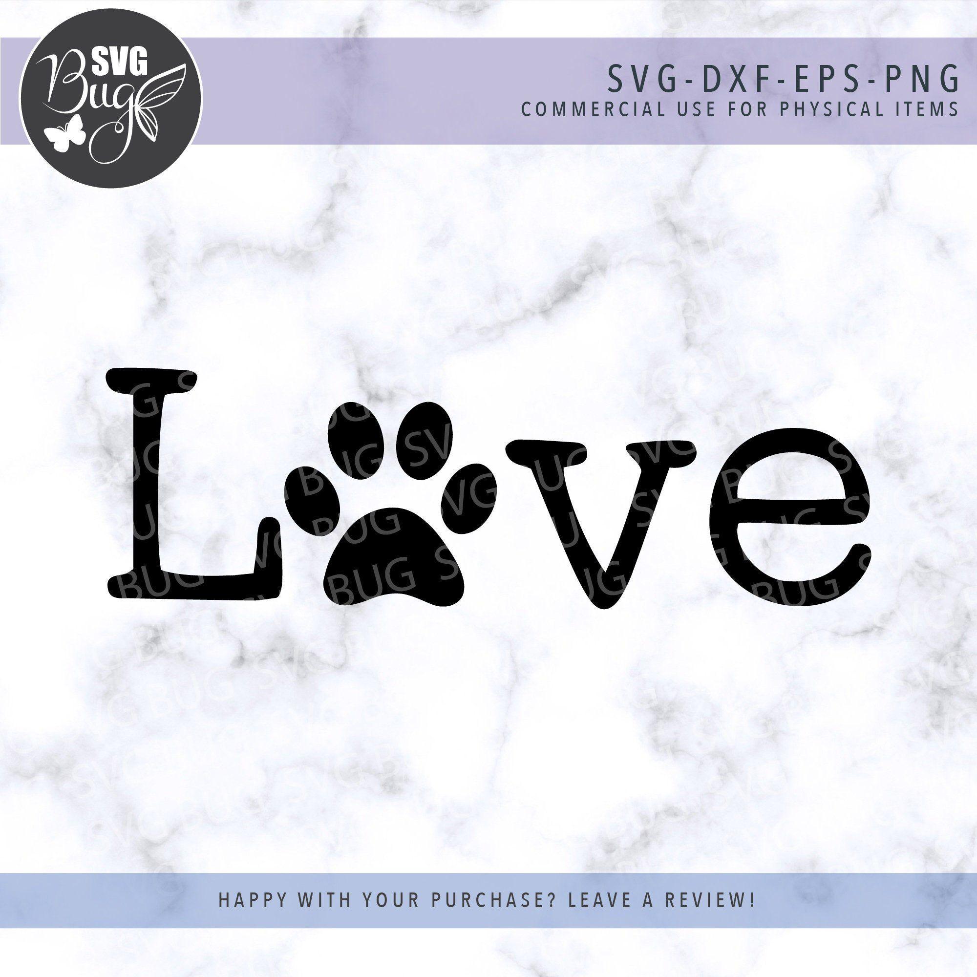 Download Love Svg file, Paw Print Svg File, Pet Svg File, T-shirt ...