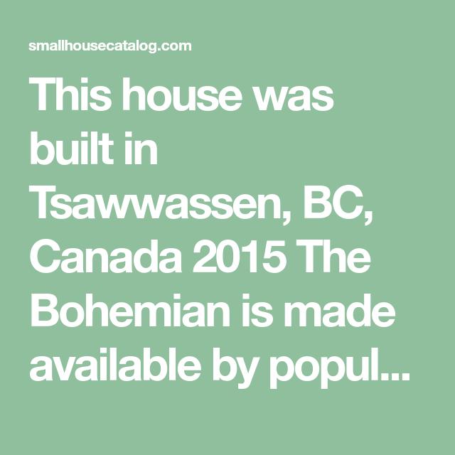 No 30 The Bohemian Tiny House — THE small HOUSE CATALOG