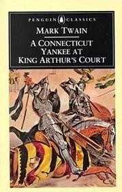 "Mark Twain - ""A Connecticut Yankee at King Arthur's Court"""