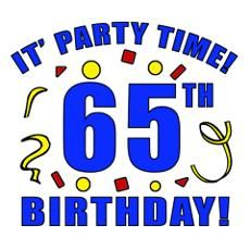 Funny Sayings For 65 Birthday Happy 65th Birthday Posters Prints Cafepress Happy 65 Birthday 65th Birthday Birthday Poster