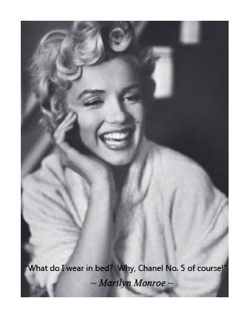 What Do I Wear In Bed Why Chanel No 5 Of Course Marilyn Monroe Perfume Chanel Monroe Quotes Marilyn Monroe Quotes Marilyn Monroe