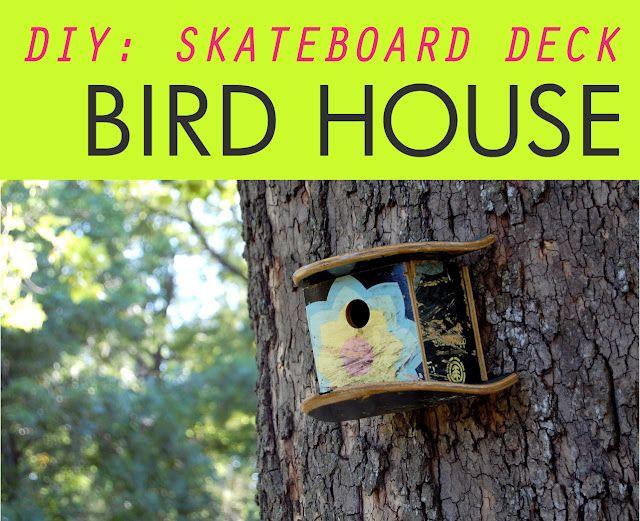 hey jen renee: d.i.y.: skateboard deck birdhouse