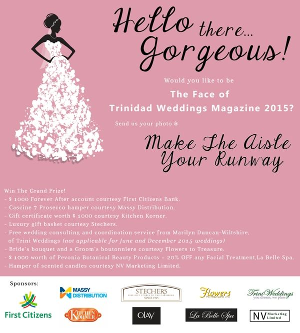 Want To Be The Face Of Trinidad Weddings Magazine 2015? We