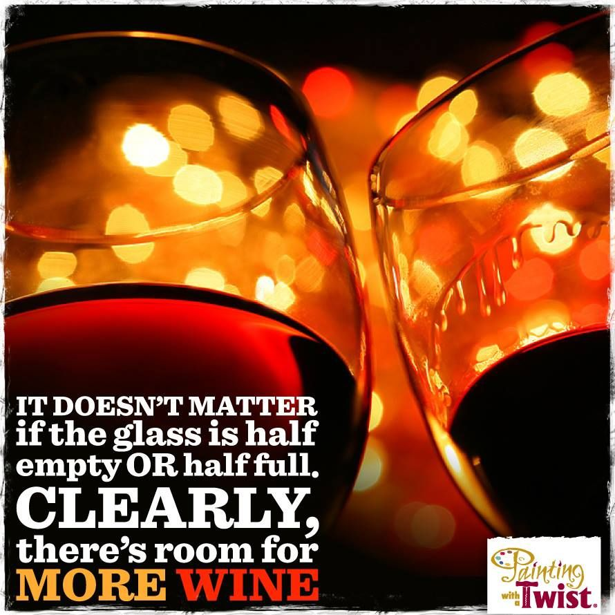Painting With A Twist Newark Wedding Planning Wedding Ideas Perfect Wedding Guide Wine Quotes Wine Humor Wine