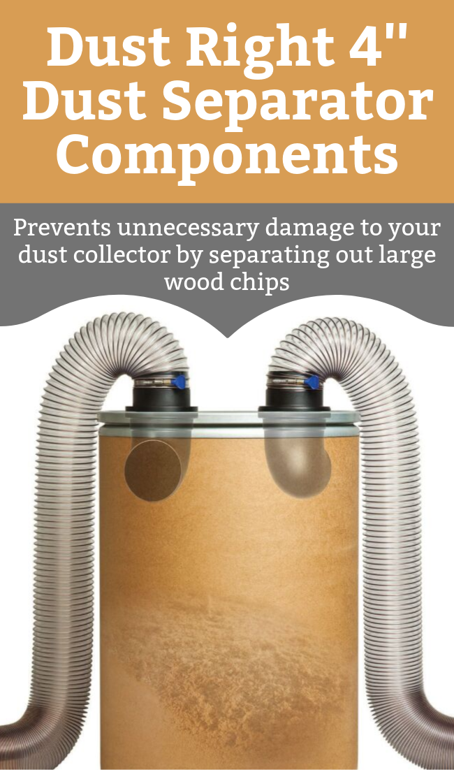 Dust Right 4 Dust Separator Components With Free Downloadable Plan Dust Collector Dust Construction Crafts