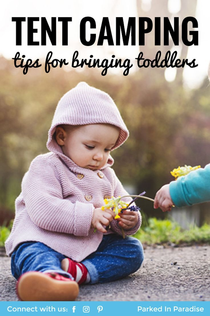 Tips And Tricks For Tent Camping With A Toddler | Camping ...