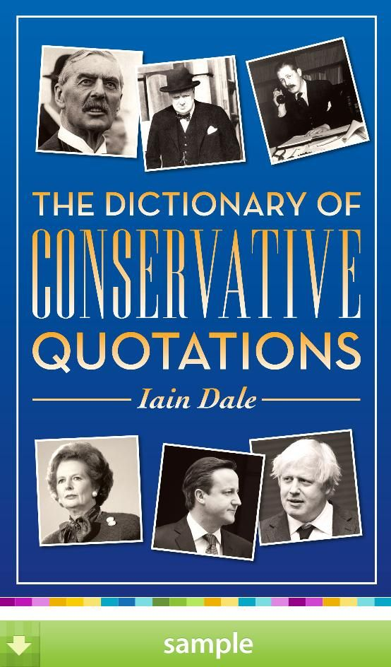 The Dictionary of Conservative Quotationsu0027 by Iain Dale - Download - sample quotations