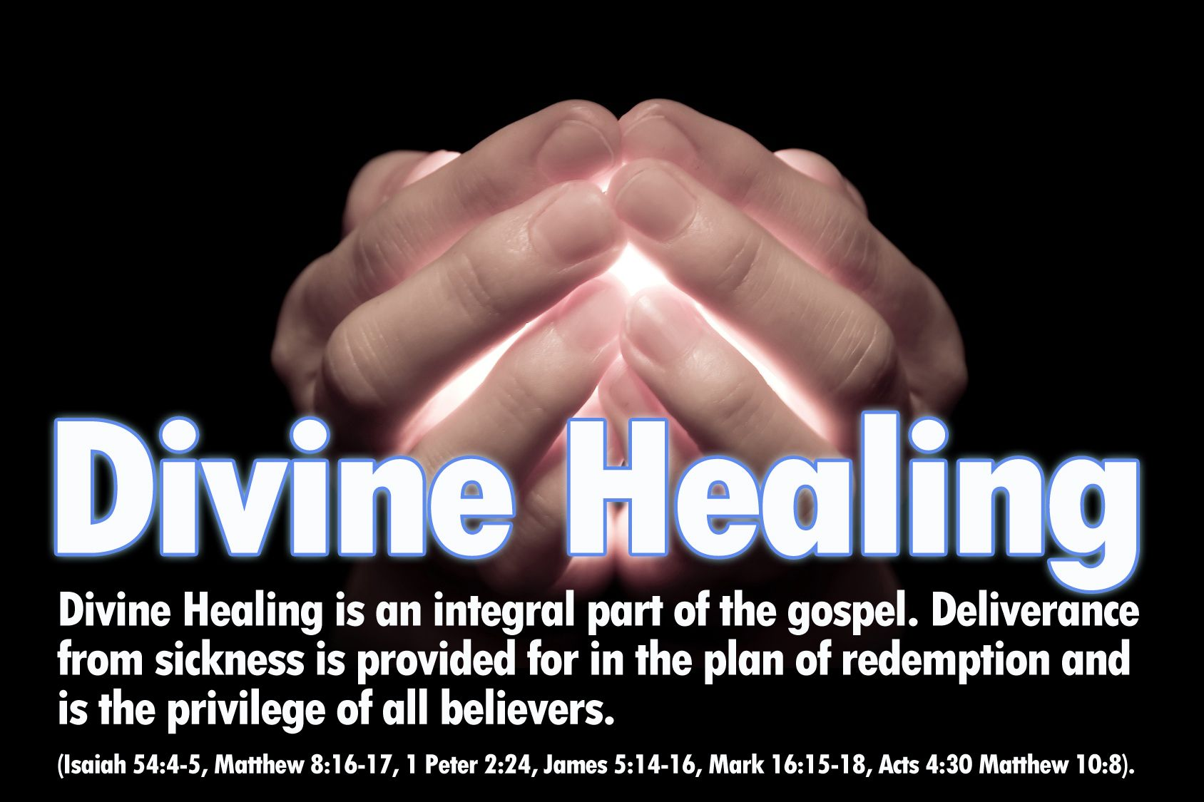 What Does The Bible Say About Healing Sickness
