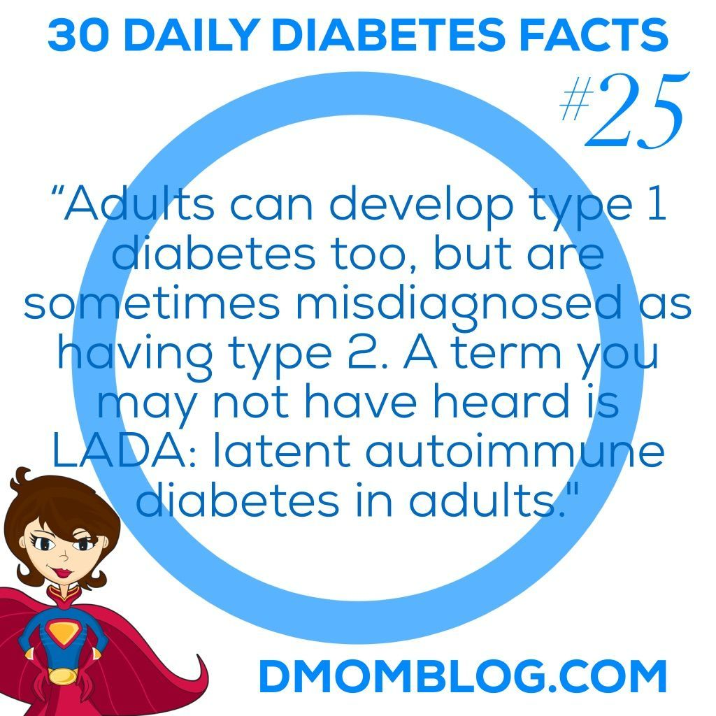 Diabetes Awareness Month Day 25 Adults Can Develop Type 1 Diabetes Too But Are Sometimes Misdiag Diabetes Facts Diabetes Awareness Month Diabetes Awareness