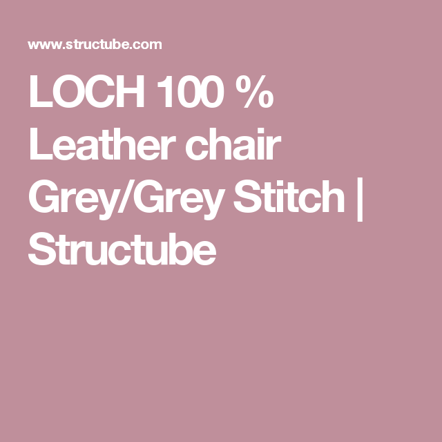 LOCH 100 Leather Chair