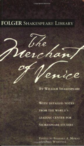 The Merchant Of Venice Folger Shakespeare Library William Critical Essay