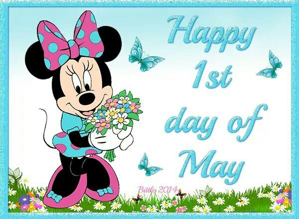Happy 1st day of May