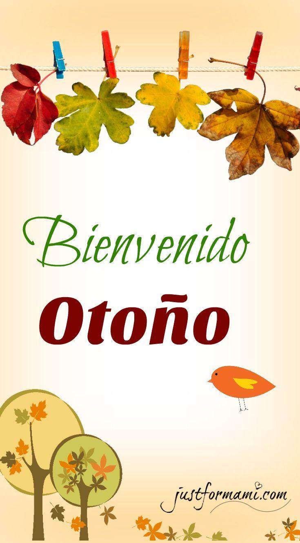 Bienvenido Otoño Bienvenido Octubre Frases Bienvenido