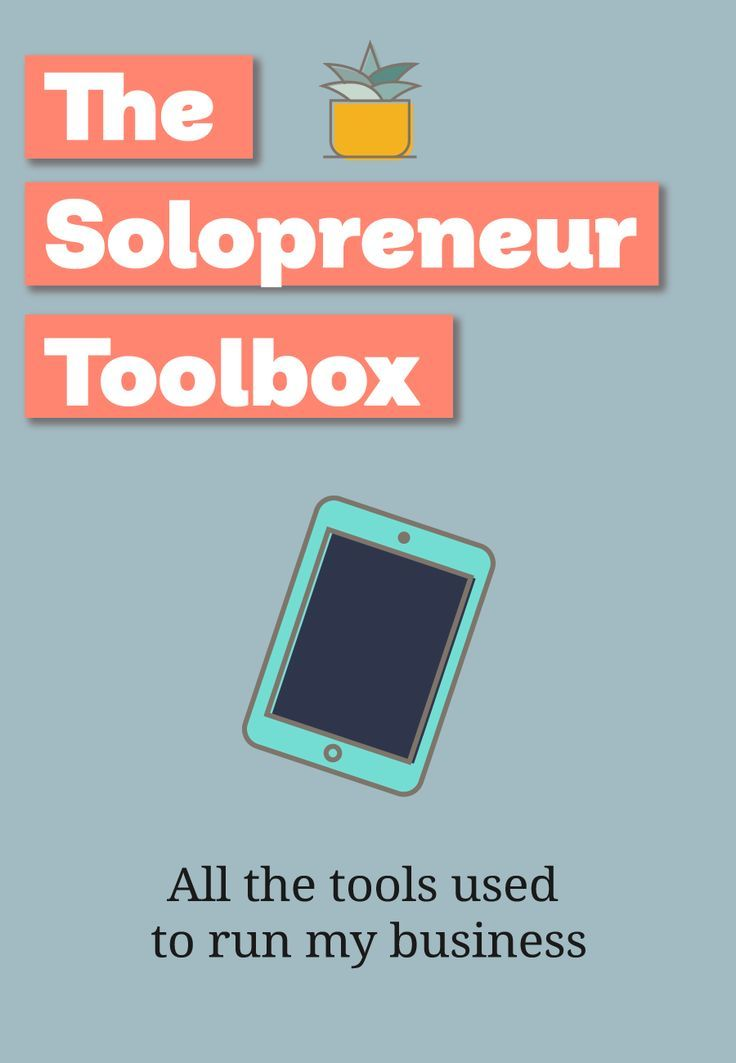Solopreneur Toolbox 50 tools and learning resources for the small business owner
