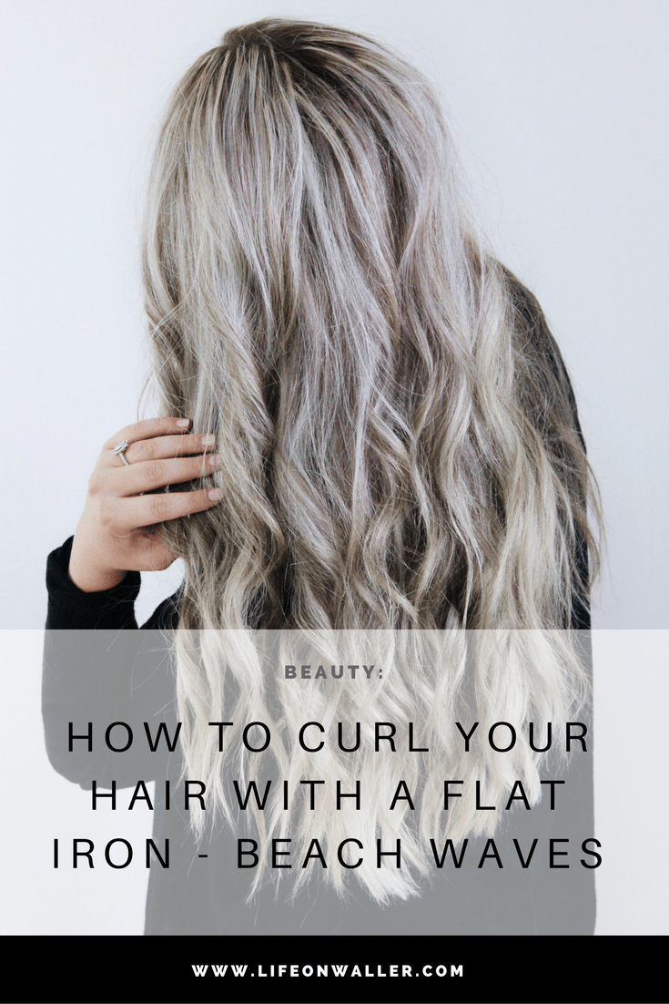 How To Curl Your Hair With A Flat Iron - Beach Waves #flatironwaves