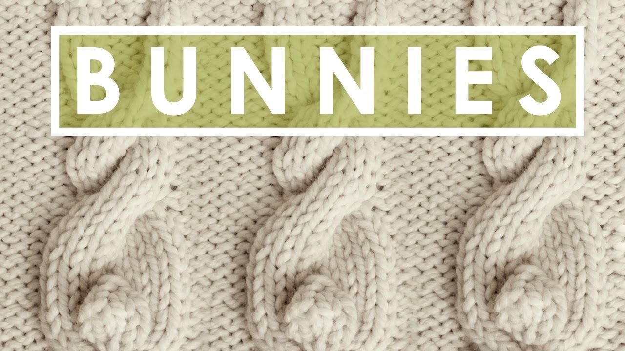 How to Knit a BUNNY CABLE Stitch Pattern   Art of knitting ...