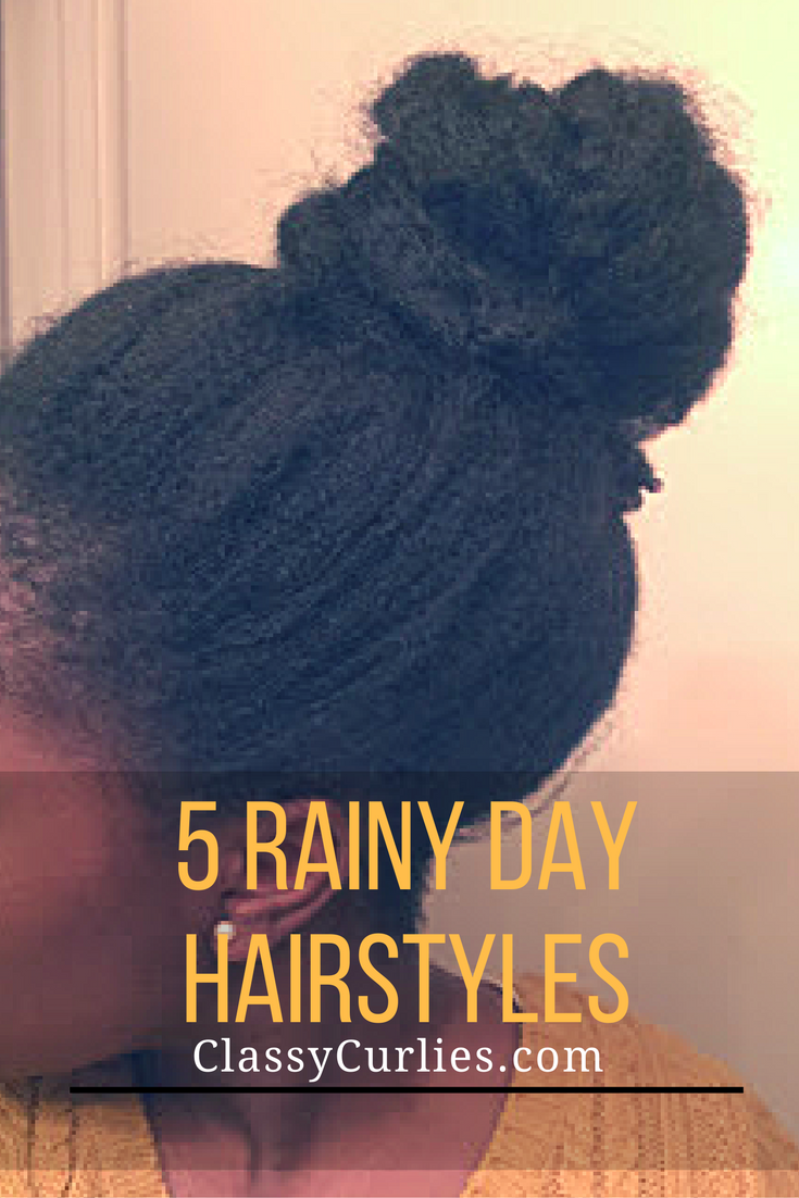 Rainy Day Hairstyles For Natural Hair Classycurlies Diy Clean Beauty And Healthy Living Rainy Day Hairstyles Natural Hair Styles Natural Hair Styles Easy