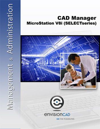 CAD Manager – MicroStation V8i (SELECTseries) | Carpentry&