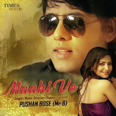 Download Maahi Ve Mp3 Song Pushan Bose Singer Released Recent Album Maahi Ve Song You Can Easily Get This Song From Djsong Uk Mp3 Song Singer Songs