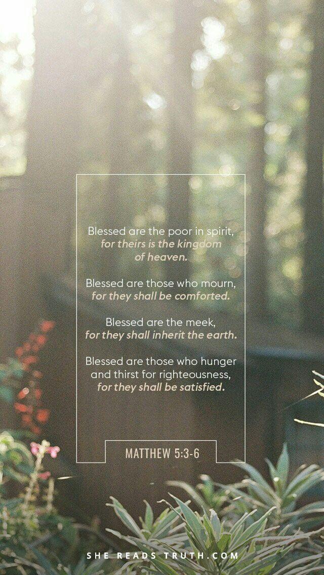 Matthew 5:3-6 | Bible Scriptures | Encouraging bible verses
