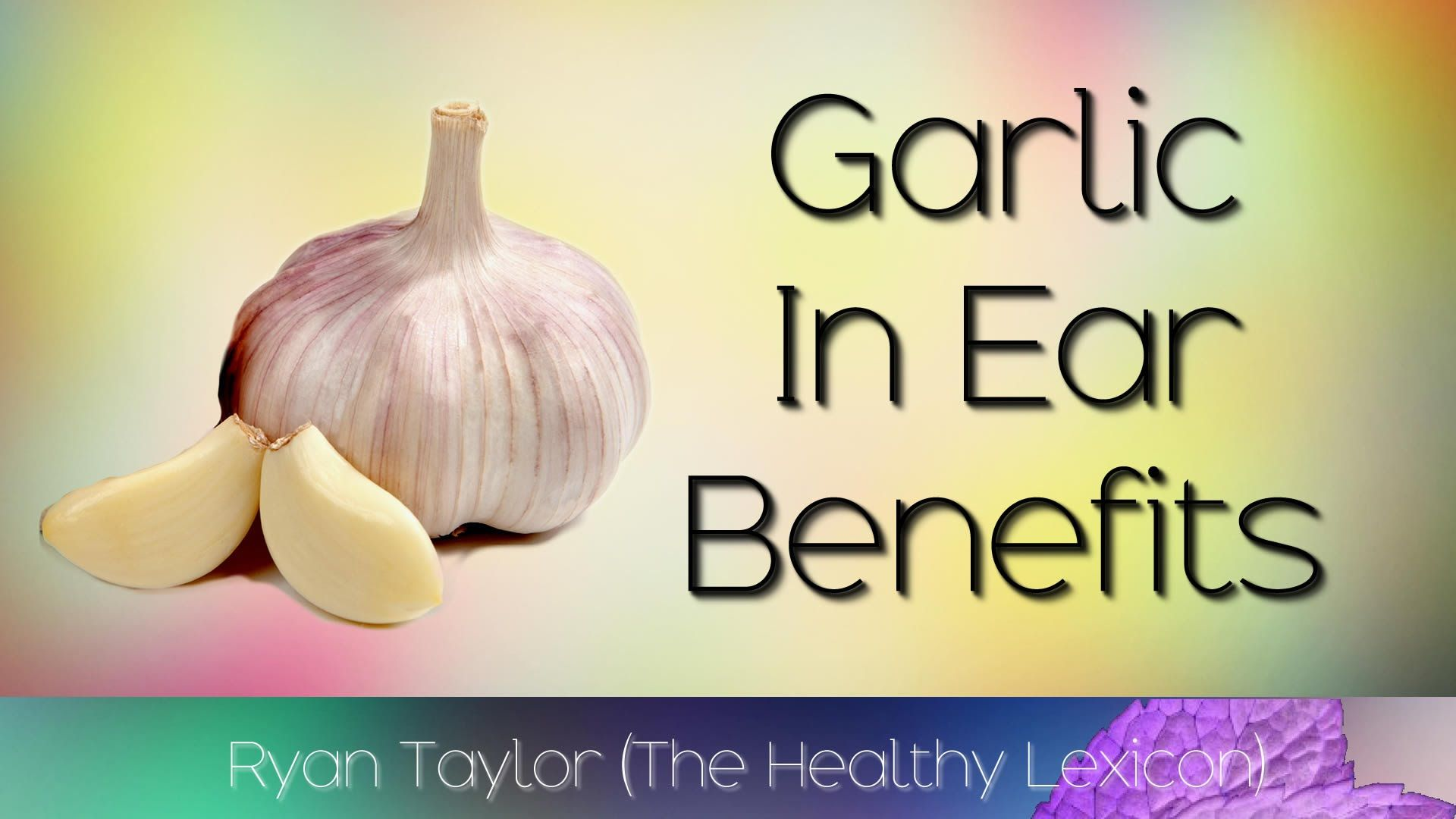 garlic in ear: health benefits (more info @ https://youtu.be