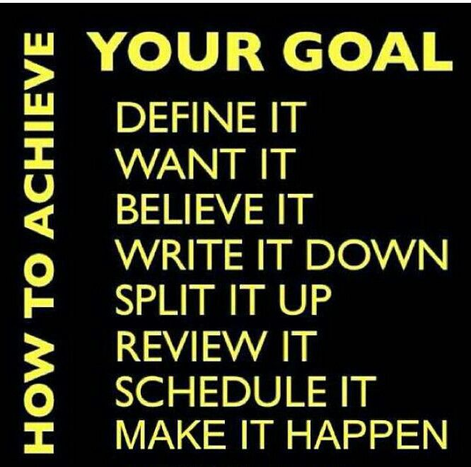 Quotes About Reaching Your Goals How to achieve your goal | Inspiration | Goals, Success Quotes, Quotes Quotes About Reaching Your Goals
