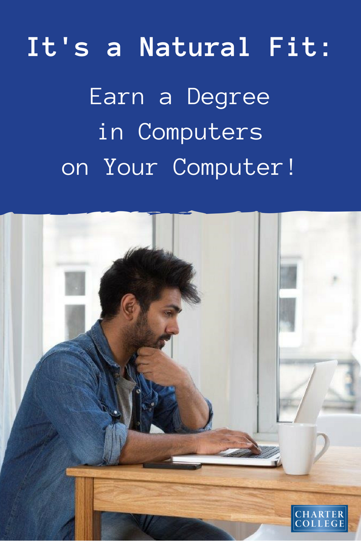 Getting Your Computer Or It Degree Online A Natural Fit Online Education Online Degree Online Programs
