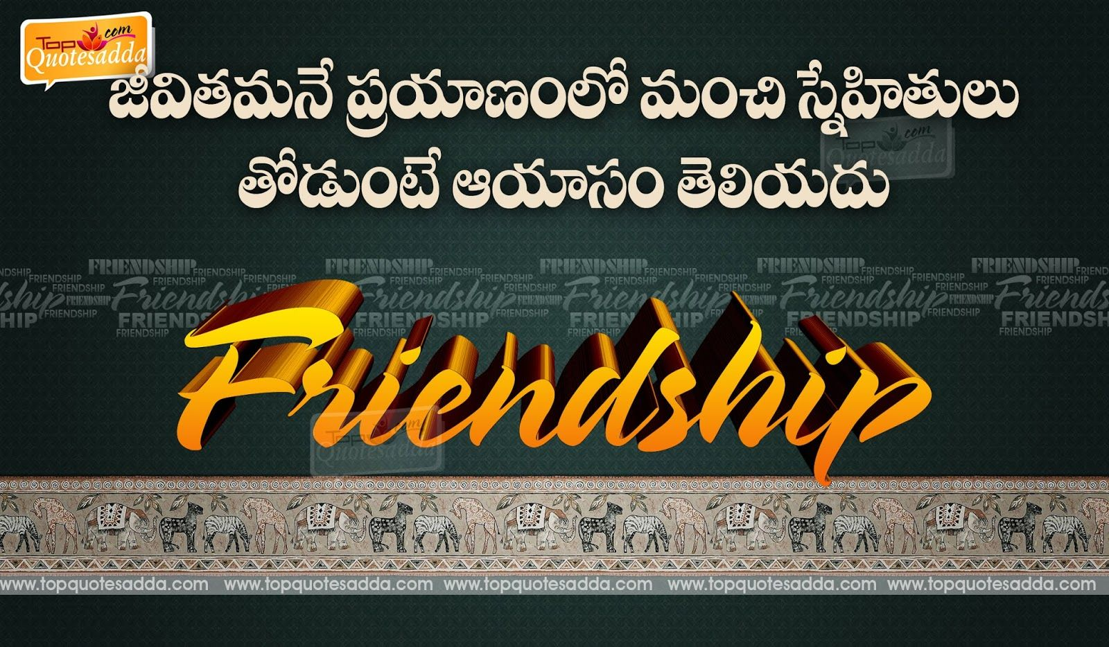 Turkish Quotes About Friendship Inspirational Sayings In Telugu About Life Best Friendship Telugu