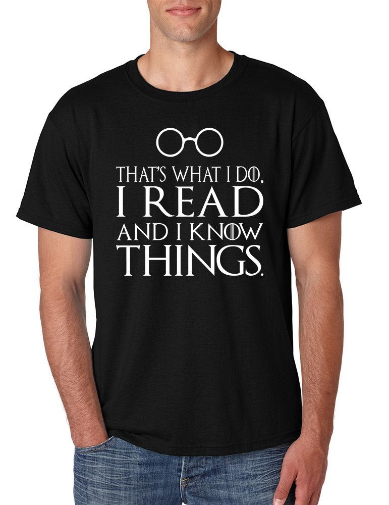 Men S T Shirt That S What I Do I Read And Know Things Cool Mens