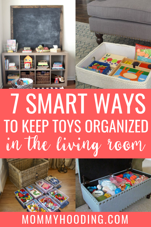 7 Smart Ways To Keep Toys Organized In The Living Room Toy