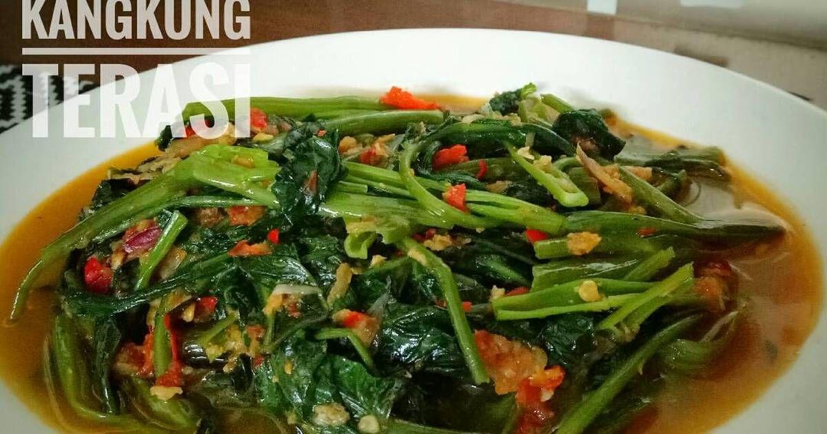 Resep Tumis Kangkung Terasi Oleh Renie Wisra Resep Resep Masakan Masakan Tumis