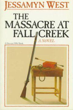 The Massacre at Fall Creek; Jessamyn West - 1876