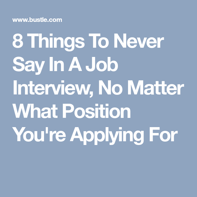 what to say at a job interview