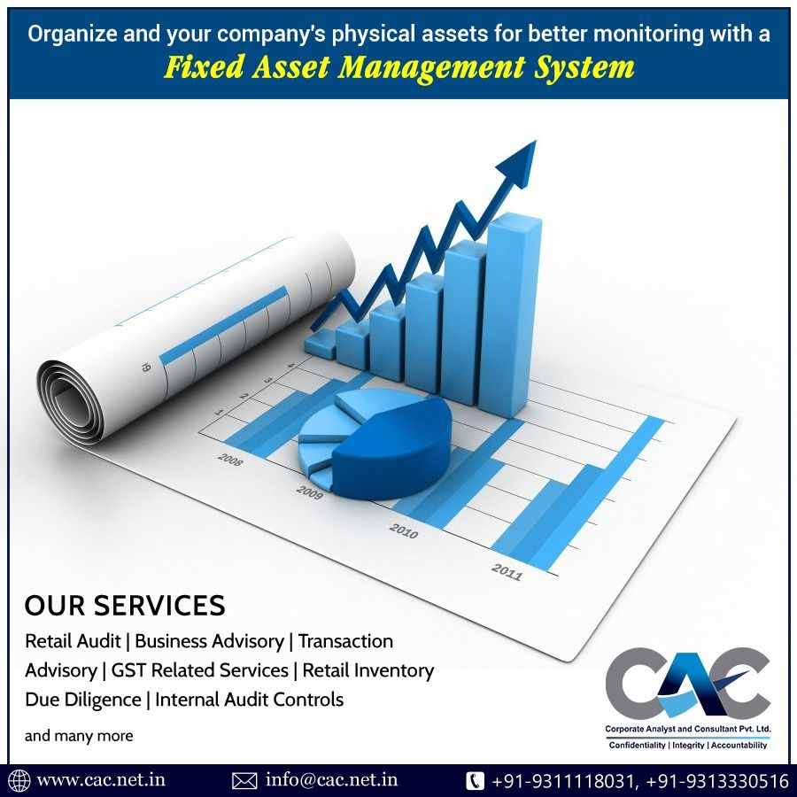 Organize And Your Company S Physical Assets For Better Monitoring With A Fixed Asset Management System Www Cac Net In Asset Management Fixed Asset Management