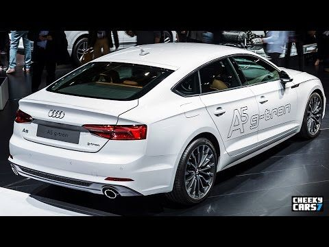 2018 Audi A5 Sportback G Tron Geneva Motor Show 2017 Youtube Audi A5 Sportback Geneva Motor Show Charging Car