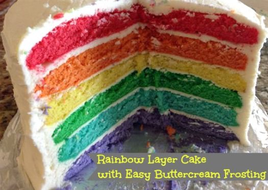 6 Layer Rainbow Cake Recipe with Easy Buttercream Frosting Recipe