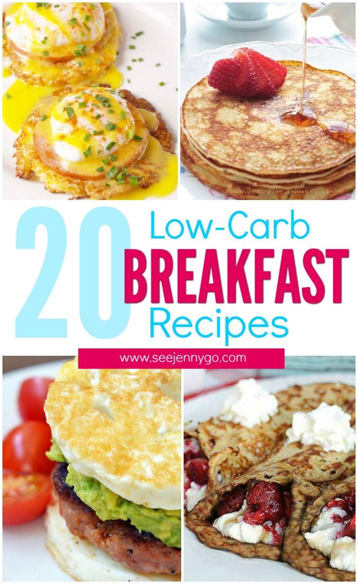 20 Low Carb Breakfast Recipes Food Breakfast Recipes