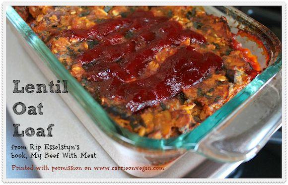 Lentil Oat Loaf Printed On Carrie On Vegan Www Carrieonvegan Com Vegan Comfort Food Vegan Eating Lentil Loaf