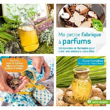 Résultats de recherche d'images pour «ma petite fabrique a parfum terre vivante»