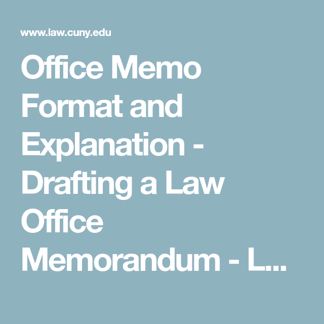 Office Memo Format And Explanation  Drafting A Law Office