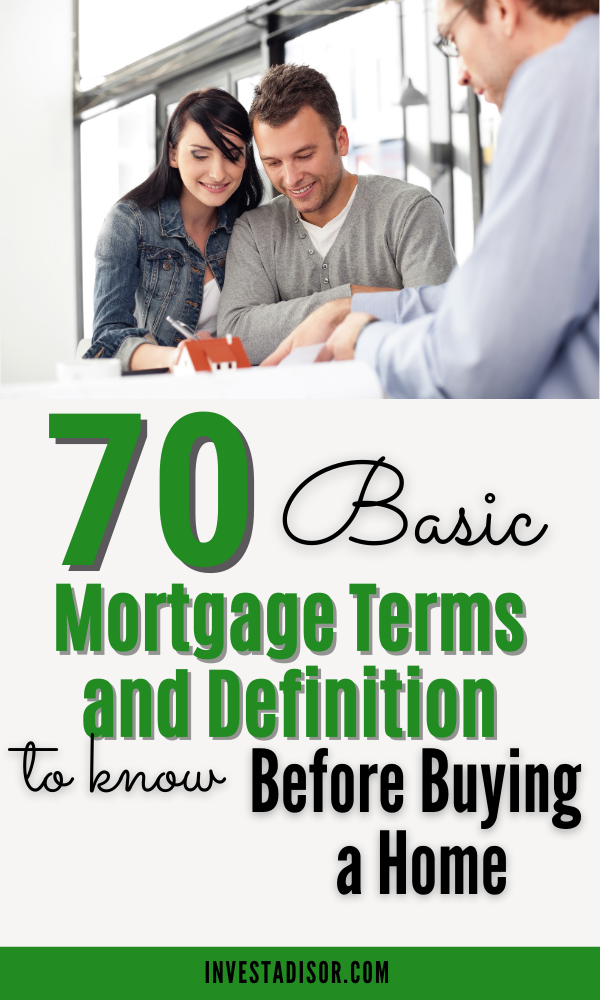70 Basic Mortgage Terms And Definitions To Know Before Buying A Home In The States Investadisor Mortgage Mortgage Tips Money Advice