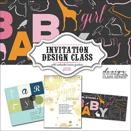 Invitation design class invitation design digital scrapbooking self paced invitation design workshop taught by carina gardner available at snapclicksupply stopboris Images