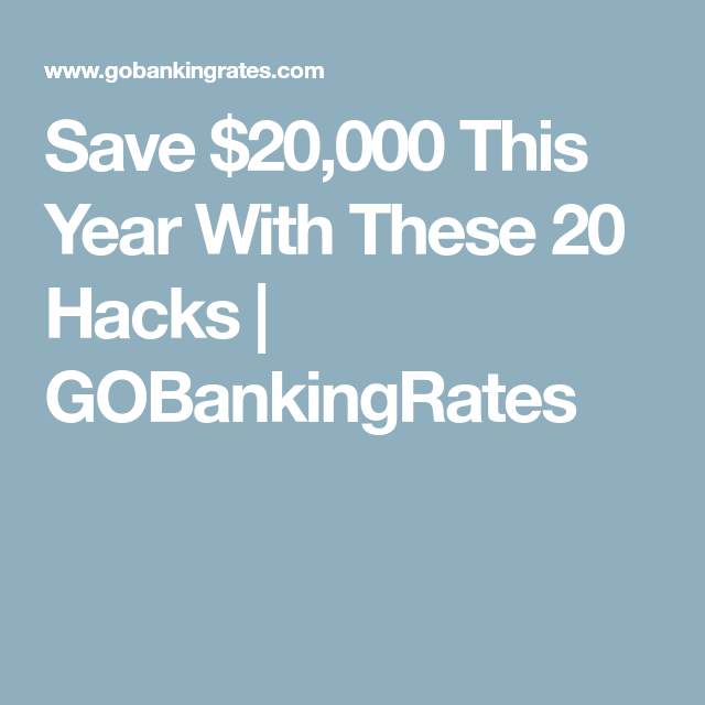 Save $20,000 This Year With These 20 Hacks