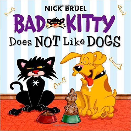 Amazon.com: Bad Kitty Does Not Like Dogs (9781626722316): Nick Bruel: Books