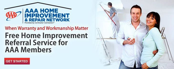 Home Improvement Referral Service From Aaa A Good Way To Find A Contractor To Fix The More Major Stuff Home Improvement Improve Home Improvement Contractors