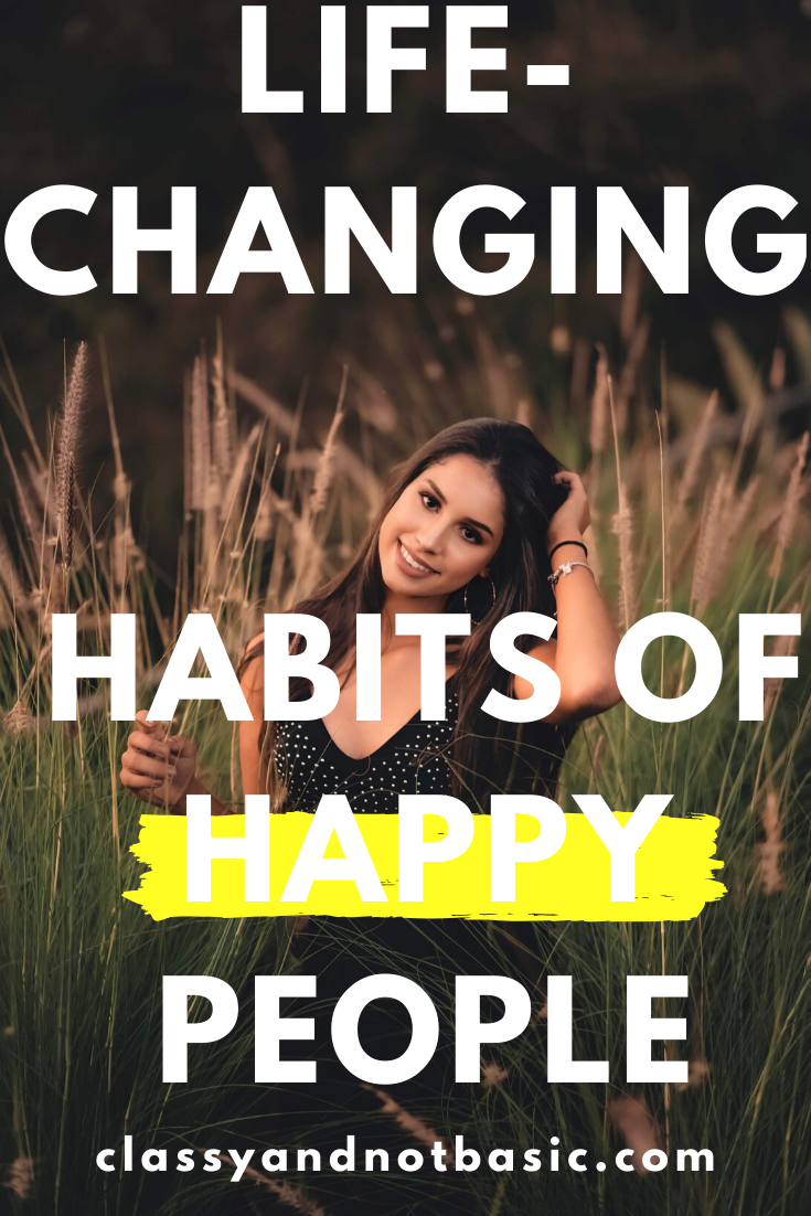 Top 9 habits of happy people to improve your life Self