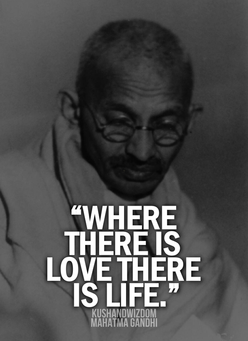Where There Is Love Mohandas Karamchand Gandhi Quotes From Unique Mahatma Gandhi Quotes On Love