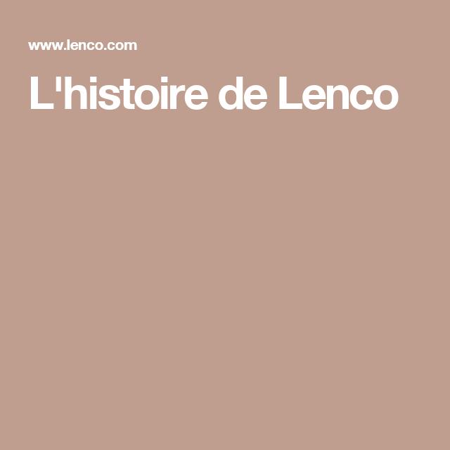 L'histoire de Lenco