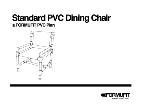 Free PVC Plan Standard PVC Dining Chair Check it out at formufit